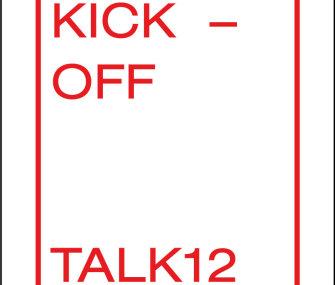 TALK12 – KickOff
